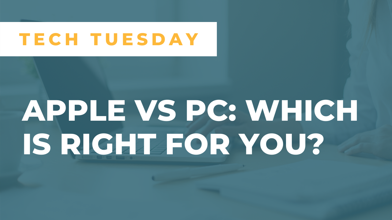 Apple vs. PC: Which is Right for You?