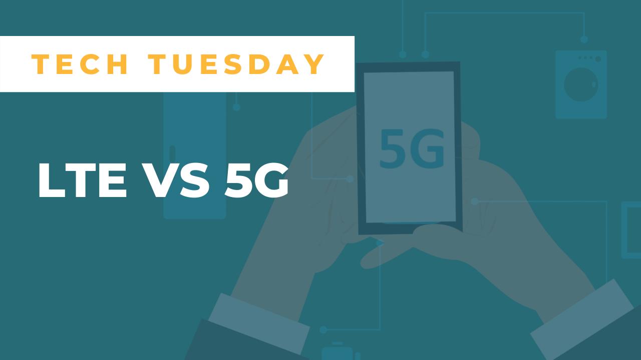 LTE vs 5G