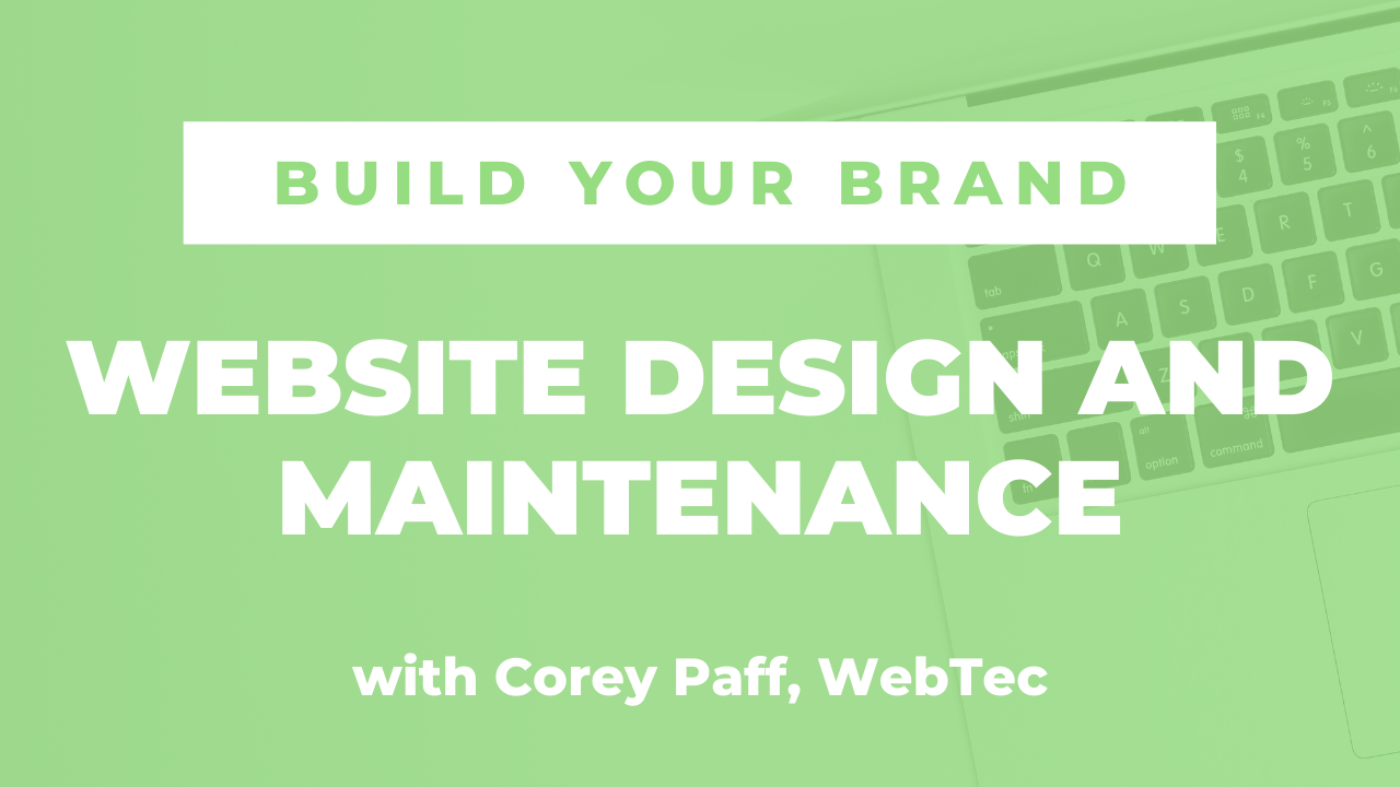 Website Design and Maintenance with Corey Paff, WebTec