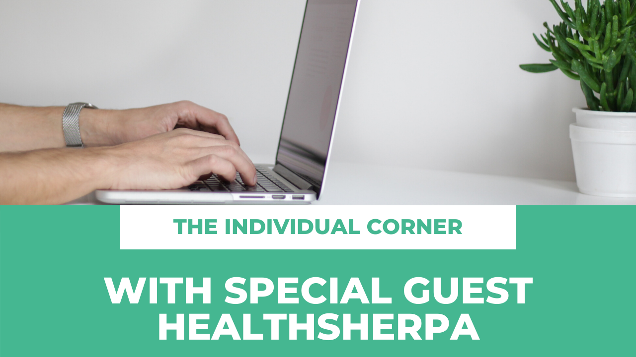 The Individual Corner with special guest HealthSherpa